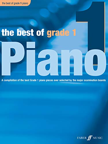 9780571527717: The Best of Grade 1 Piano: A Compilation of the Best Grade 1 (Early Elementary) Pieces Ever (Faber Edition: Best of Grade Series)