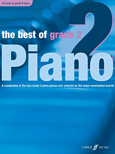 9780571527724: The Best of Grade 2 Piano: A Compilation of the Best Grade 2 Piano Pieces Ever Selected by the Major Examination Boards