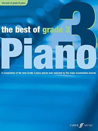 9780571527731: The Best of Grade 3 Piano: A Compilation of the Best Grade 3 Piano Pieces Ever Selected by the Major Examination Boards