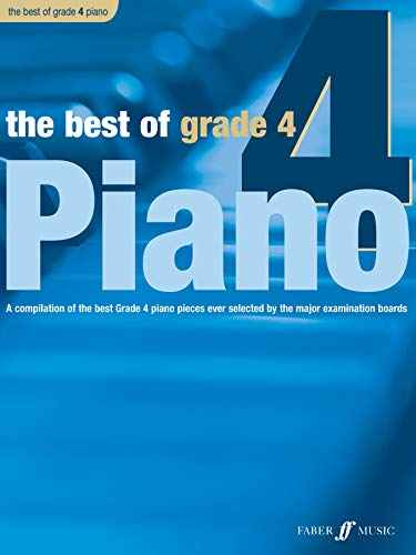 9780571527748: The Best of Grade 4 Piano: A Compilation of the Best Grade 4 (Early Intermediate) Pieces Ever (Faber Edition: Best of Grade Series)