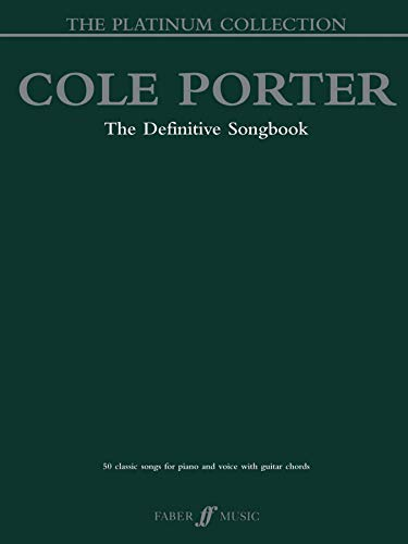 9780571527991: Cole Porter The Platinum Collection: 50 Classic Songs for Piano and Voice with Guitar Chords