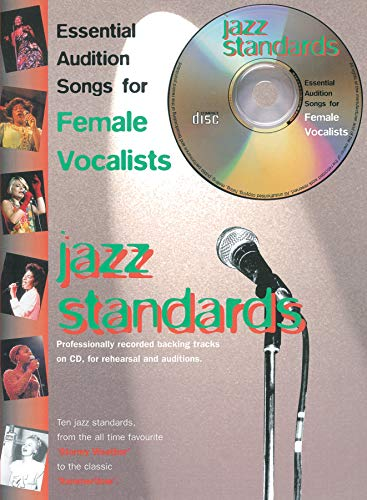 9780571528301: Essential Audition Songs for Female Vocalists -- Jazz Standards: Book & CD (Faber Edition)