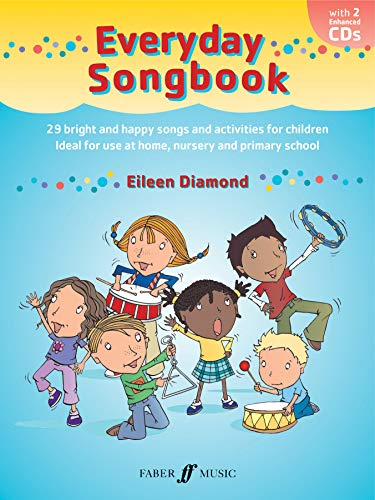 9780571528875: Everyday Songbook: 29 Bright and Happy Songs and Activities for Children, Ideal for Use at Home, Nursery and Primary School
