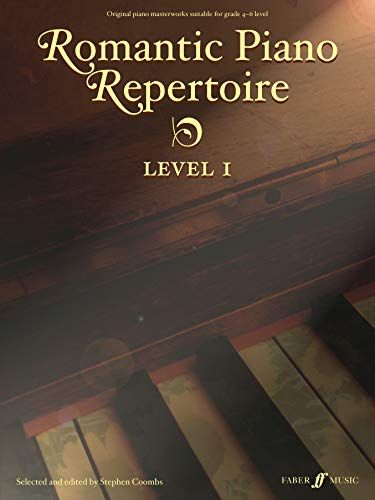 9780571529056: Romantic Piano Repertoire, Level 1: Original Piano Masterworks (Early to Late Intermediate, Grade 4-6) (Faber Edition: Trinity Repertoire Library)