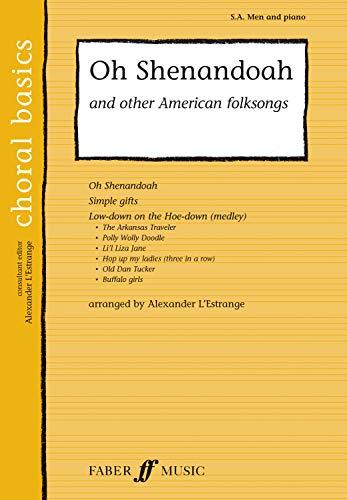9780571529353: Oh Shenandoah: SA/Men Acc (Choral Basics Series)