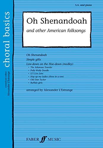 9780571529360: Oh Shenandoah: (SA) (Choral Basics Series)