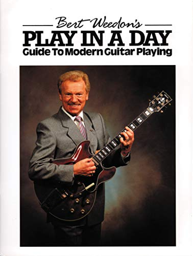 9780571529650: Bert Weedon's Play in a Day: Guide to Modern Guitar Playing (Faber Edition)