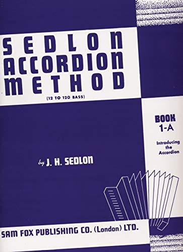 Sedlon Accordion Method (Paperback): J.H. Sedlon