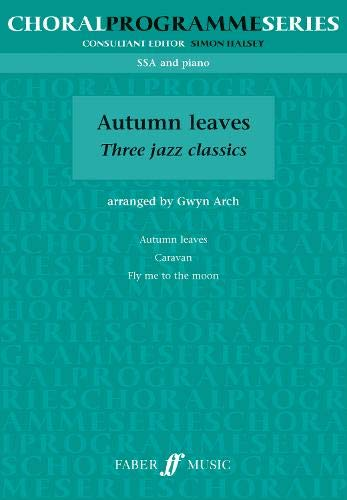 9780571529759: Autumn Leaves: (SSA) (Choral Programme Series)