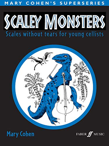 9780571529834: Scaley Monsters for Cello: Scales Without Tears for Young Cellists (Faber Edition)