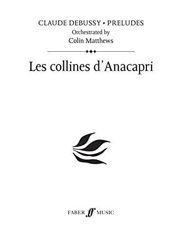9780571530168: Les Collines D'anacapri (Prelude 17): Orchestral Score