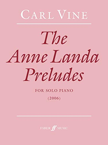 The Anne Landa Preludes (Faber Edition): Alfred Publishing