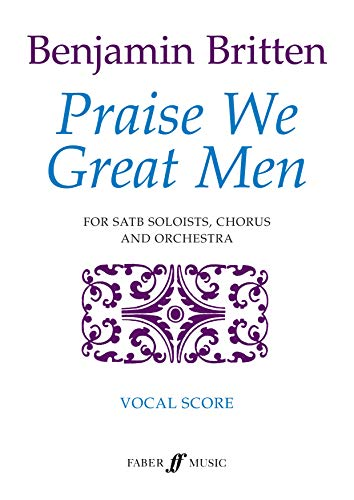9780571530328: Praise We Great Men: (Vocal Score)