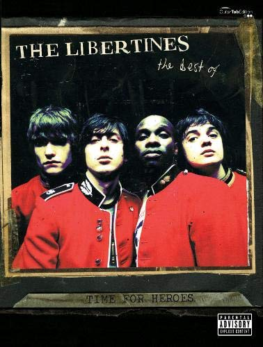 "Time for Heroes: The Best of "" The Libertines "" : Guitar Tab, Vocals Songbook (Gtab): The ..."