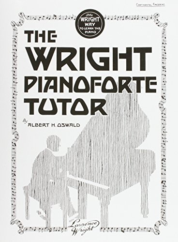 Wright Piano Forte Tutor (Paperback or Softback): Oswald, Albert