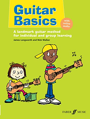 9780571532285: Guitar Basics: A Landmark Guitar Method for Individual and Group Learning, Book & CD (Faber Edition)
