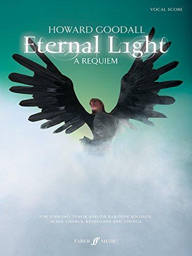 9780571532308: Eternal Light -- A Requiem: Vocal Score (Faber Edition)