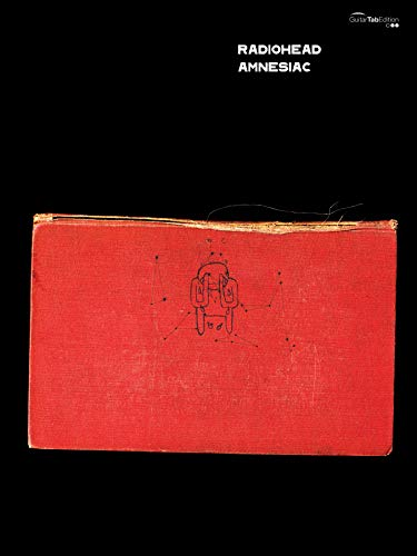 9780571532360: Radiohead -- Amnesiac: Guitar/Tablature/Vocal (Faber Edition)