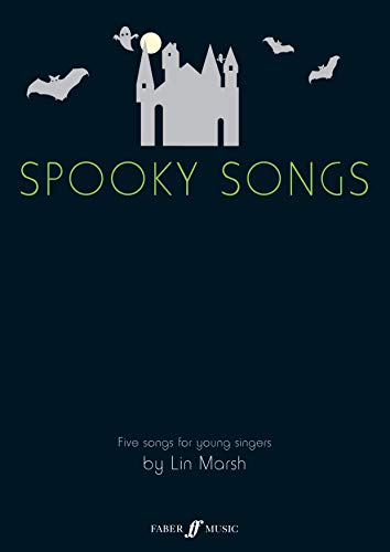 Spooky Songs: (voice/piano) (Paperback): Lin Marsh