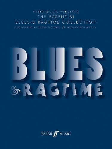 9780571532926: The Essential Blues and Ragtimes: (Piano) (Essential Collections)