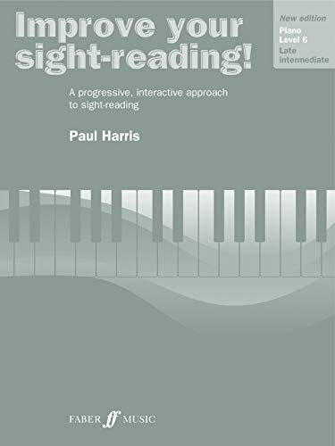 Improve Your Sight-Reading! Piano: Level 6 / Late Intermediate (Faber Edition: Improve Your ...