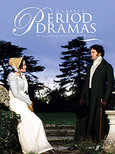 9780571533220: Classic Period Dramas: 14 Evocative solo piano pieces from classic feature films, including Pride & Prejudice, Becoming Jane, Emma and Brideshead Revisited (Faber Edition)