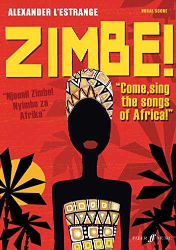 9780571533244: Zimbe!: Come Sing the Songs of Africa!, Vocal Score (Faber Edition)