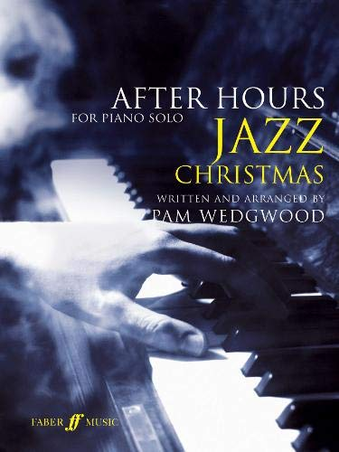 9780571533374: After Hours Christmas Jazz: (Piano)