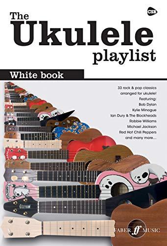 9780571533916: Ukulele Playlist White Book 33 Rock & Pop Classics (The Ukulele Playlist)