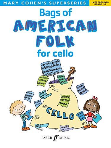 Bags of American Folk for Cello (Faber Edition: Bags Of): Mary Cohen