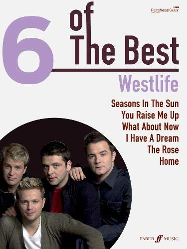 9780571534371: Westlife: (Piano, Vocal, Guitar) (Six of the Best)