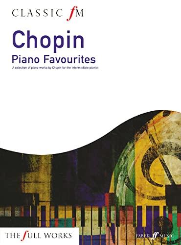 Classic FM: Chopin Piano Favourites (Paperback): Frederic Chopin