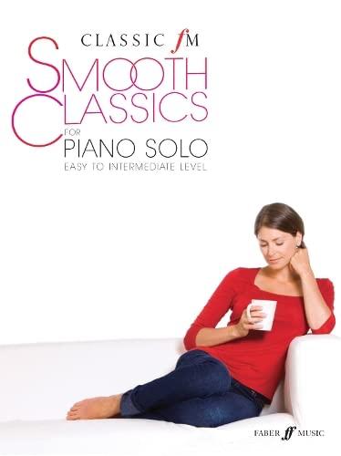 9780571534784: Classic FM: Smooth Classics for Solo Piano