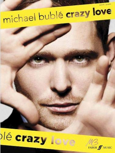 9780571535347: Buble Michael Crazy Love Pvg