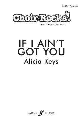 9780571535378: Choir Rocks! If I Ain't Got You