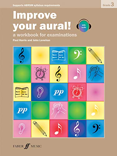9780571535446: Improve Your Aural! Grade 3: A Workbook for Examinations, Book & CD (Faber Edition: Improve Your Aural!)