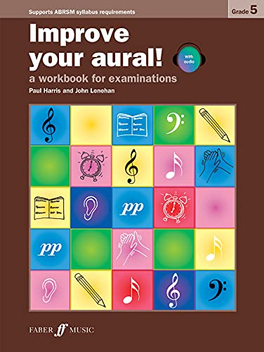 9780571535460: Improve Your Aural! Grade 5: A Workbook for Examinations, Book & CD (Faber Edition: Improve Your Aural!)