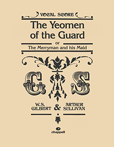 9780571535606: The Yeomen of the Guard: Vocal Score