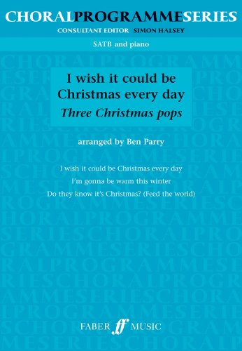 9780571535767: I Wish it Could be Christmas Every Day: SATB (Choral Programme Series)