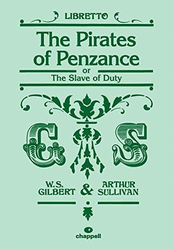 9780571535798: The Pirates of Penzance: (Libretto)