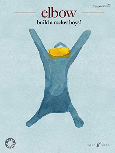 9780571536306: Elbow: Build a Rocket Boys!: Piano/Vocal/Guitar
