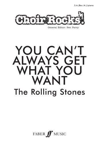 9780571536801: You Can't Aways Get What You Want: SA (BAR/A)/piano (Choir Rocks!)