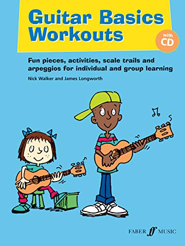 9780571536887: Guitar Basics Workouts: Fun Solos and Ensemble Pieces for Individual and Group Learning, Book & CD (Faber Edition: Basics)