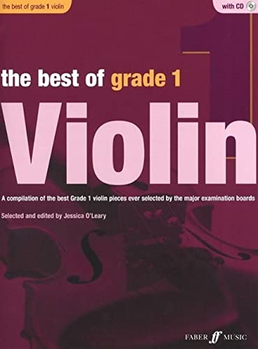 9780571536917: The Best of Grade 1 Violin: A Compilation of the Best Ever Grade 1 Violin Pieces Ever Selected by the Major Examination Boards, Book & CD