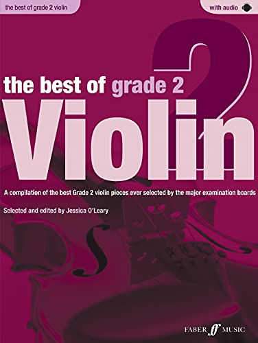 9780571536924: The Best of Grade 2 Violin: A compilation of the best ever Grade 2 violin pieces ever selected by the major examination boards, Book & CD (Faber Edition: Best of Grade Series)