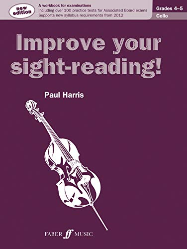 9780571536986: Improve Your Sight-Reading! Cello, Grade 4-5: A Workbook for Examinations