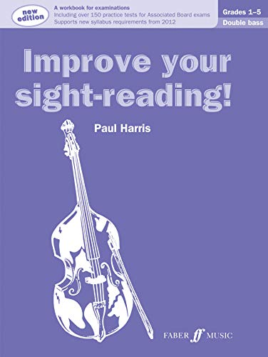 9780571537006: Improve Your Sight-reading! Double Bass, Grade 1-5: A Workbook for Examinations (Faber Edition: Improve Your Sight-Reading)