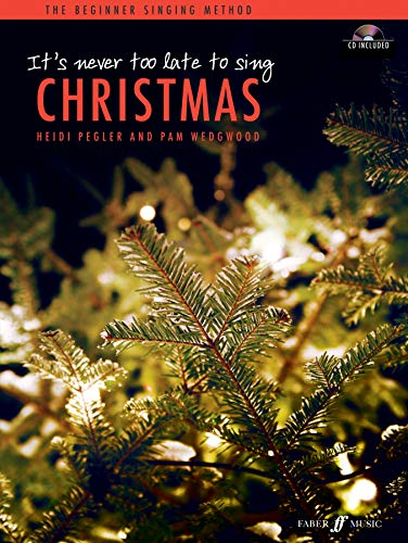 9780571537198: It's Never Too Late to Sing; Christmas (Solo Voice)