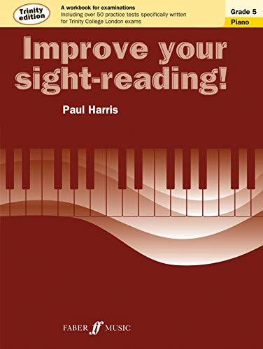 9780571537556: Improve Your sight-reading! Piano Trinity Edition Grade 5 (Faber Edition)