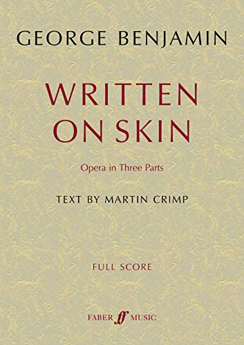 9780571537587: Written on Skin: Opera in Three Parts (Full Score) (Full Score) (Faber Edition)